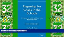 Best Price Preparing for Crises in the Schools: A Manual for Building School Crisis Response Teams