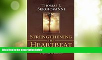 Best Price Strengthening the Heartbeat: Leading and Learning Together in Schools (Jossey-Bass