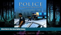 FAVORIT BOOK Police Administration: Structures, Processes, and Behavior (7th Edition) Charles R.