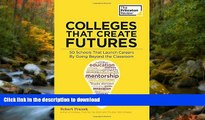 READ  Colleges That Create Futures: 50 Schools That Launch Careers By Going Beyond the Classroom