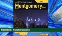 READ BOOK  ADC The Map People Montgomery County, Maryland Atlas (Montgomery County (MD) Street