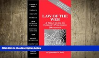READ book Law of the Web: A Field Guide to Internet Publishing, 2003 Edition Jonathan D. Hart READ