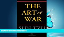 READ THE NEW BOOK The Art of War (Chiron Academic Press - The Original Authoritative Edition)