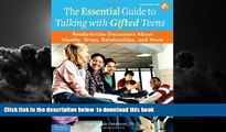 Pre Order The Essential Guide to Talking with Gifted Teens: Ready-to-Use Discussions About