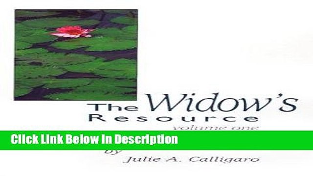 Download The Widow s Resource: Volume One How to Solve the Financial and Legal Problems That Occur