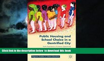 Buy M. Makris Public Housing and School Choice in a Gentrified City: Youth Experiences of Uneven