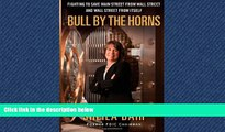 FAVORIT BOOK Bull by the Horns: Fighting to Save Main Street from Wall Street and Wall Street from