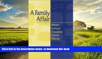 Buy Curt Dudley-Marling A Family Affair: When School Troubles Come Home Epub Download Epub