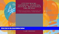 Pre Order Study Book - General,  Judicial Notice,  Relevance  FRE Rules: A Jide Obi law book Ivy