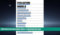 Buy  Evaluation Models: Viewpoints on Educational and Human Services Evaluation (Evaluation in