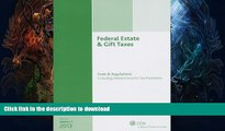 READ  Federal Estate   Gift Taxes: Code   Regulations (Including Related Income Tax Provisions),