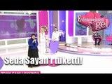 Evleneceksen Gel - Özge Seda Sayan'ı Tüketti!