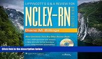 Buy Diane M. Billings EdD  RN  FAAN Lippincott s Q A Review for NCLEX-RN® (Lippioncott s Review