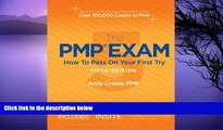 Pre Order The PMP Exam: How to Pass on Your First Try, Fifth Edition Andy Crowe On CD