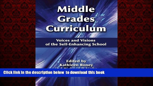 Audiobook Middle Grades Curriculum: Voices and Visions of the Self-Enhancing School (Middle Level