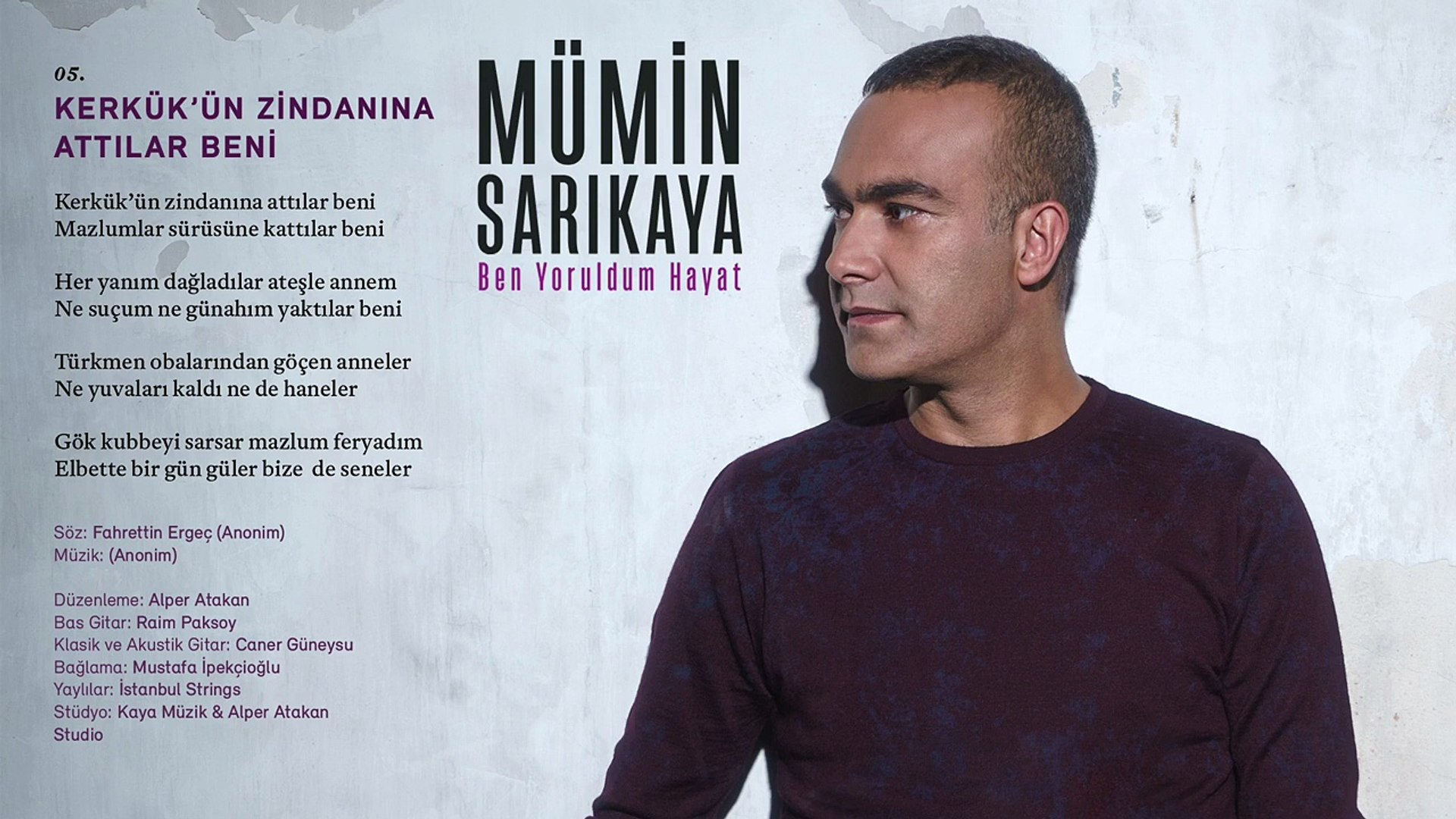 Mümin Sarıkaya - Kerkük'ün Zindanına Attılar Beni (Official Audio)