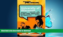 FAVORIT BOOK University of Wisconsin: Off the Record (College Prowler) (College Prowler: