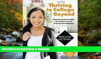 FAVORIT BOOK Thriving in College AND Beyond: Research-Based Strategies for Academic Success and