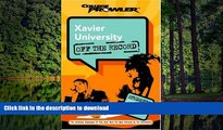 FAVORIT BOOK Xavier University: Off the Record (College Prowler) (College Prowler: Xavier