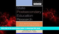 Pre Order State Postsecondary Education Research: New Methods to Inform Policy and Practice