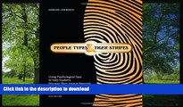 READ PDF People Types and Tiger Stripes: Using Psychological Type to Help Students Discover Their