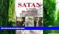 Price Satan in the Dance Hall: Rev. John Roach Straton, Social Dancing, and Morality in 1920s New