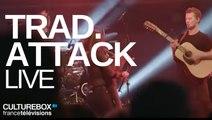 Trad.Attack - Live @ Trans Musicales de Rennes 2016