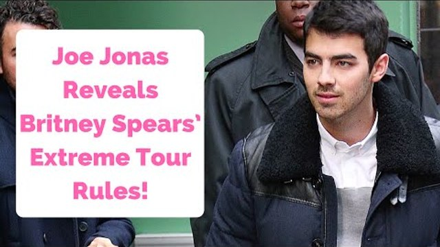 Joe Jonas Reveals Britney Spears' Extreme Tour Rules!