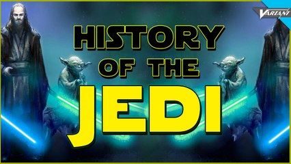 History Of The Jedi!