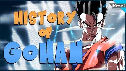 History Of Gohan!
