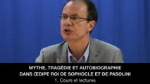 I. Mythe, tragédie et autobiographie dans OEdipe Roi de Sophocle et Pasolini – Cours et lectures, Jean-Pierre LANGEVIN
