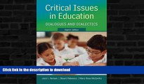 liberty books  Critical Issues in Education: Dialogues and Dialectics