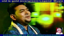 old is gold (evergreen) legend music director  M. S.  Viswanathan , &   singapore irfanullah