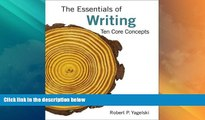Price The Essentials of Writing: Ten Core Concepts Robert P. Yagelski On Audio