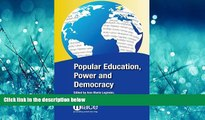 FAVORIT BOOK Popular Education, Power and Democracy: Swedish Experiences and Contributions  READ