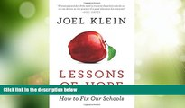 Best Price Lessons of Hope: How to Fix Our Schools Joel Klein On Audio