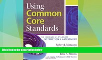 Price Using Common Core Standards to Enhance Classroom Instruction   Assessment Robert J. Marzano