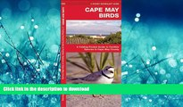 READ  Cape May Birds: A Folding Pocket Guide to Familiar Species in Cape May County (Pocket