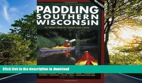 READ  Paddling Southern Wisconsin: 83 Great Trips by Canoe and Kayak, 2nd Revised Edition (Trails