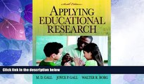 Best Price Applying Educational Research: How to Read, Do, and Use Research to Solve Problems of