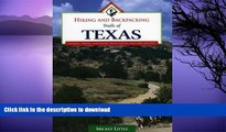 FAVORITE BOOK  Hiking and Backpacking Trails of Texas: Walking, Hiking, and Biking Trails for All