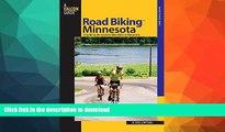 READ  Road Biking(TM) Minnesota: A Guide To The Greatest Bike Rides In Minnesota (Road Biking