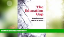 Price The Education Gap: Vouchers and Urban Schools William G. Howell For Kindle