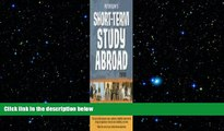 READ THE NEW BOOK Short-Term Study Abroad 2008 (Peterson s Short-Term Study Abroad Programs)