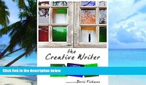 Pre Order The Creative Writer, Level Three: Building Your Craft (The Creative Writer) Boris