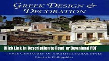 Read Greek Design and Decoration: Three Centuries of Architectural Style Free Books