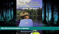 READ  Up the Lake With a Paddle - Canoe and Kayak Guide - Tahoe Region, Crystal Basin, and