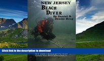 READ  New Jersey Beach Diver, The Diver s Guide to New Jersey Beach Diving Sites FULL ONLINE