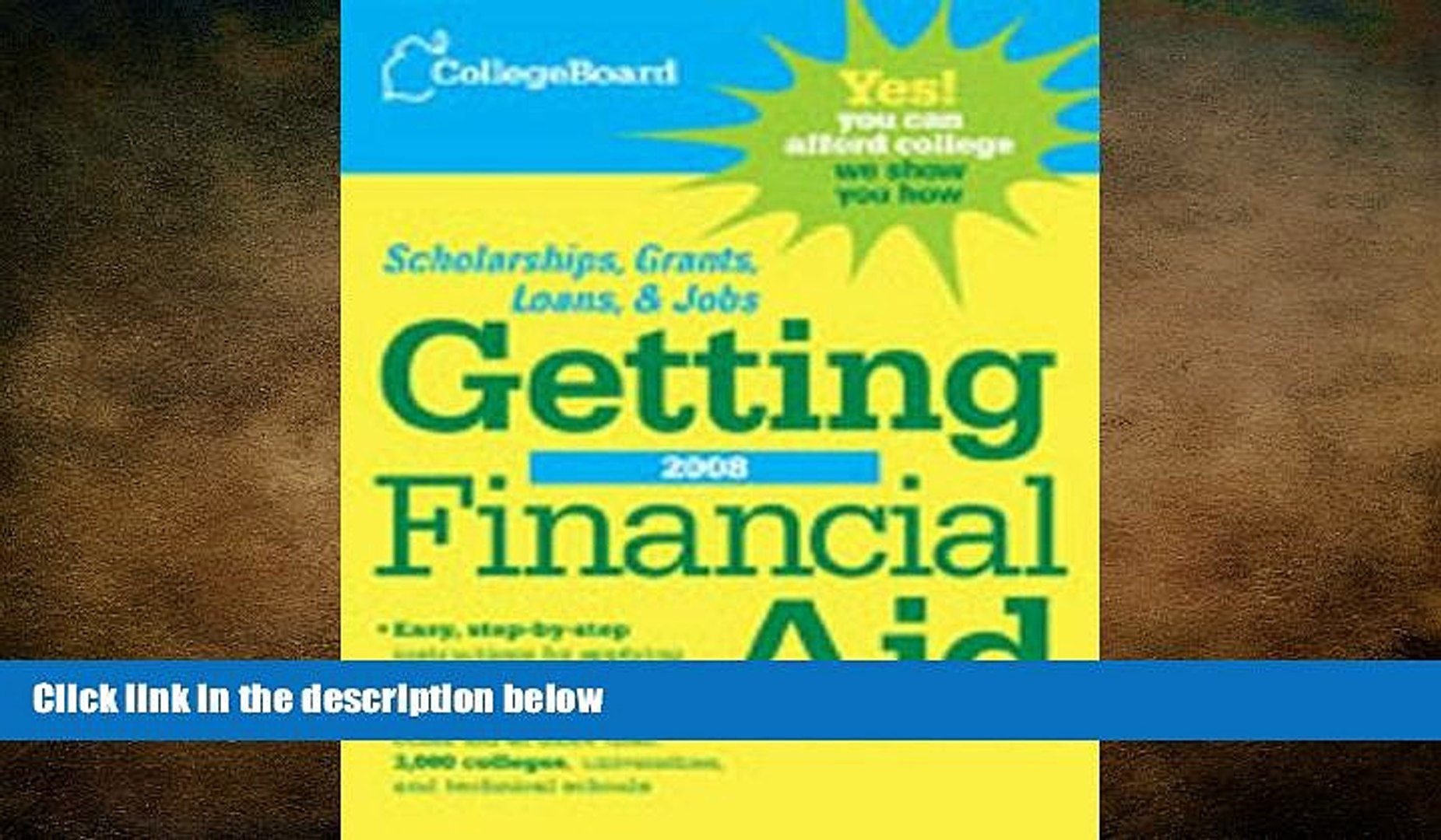 FAVORIT BOOK The College Board Getting Financial Aid 2008 (College Board Guide to Getting