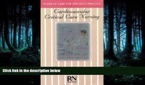 READ PDF [DOWNLOAD] Cardiovascular Critical Care Nursing (Care Plans Series) BOOK ONLINE